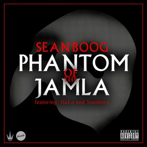 "9th Wonder/Jamla Present: Sean Boog ""Phantom of the Jamla"" (Mixtape)"
