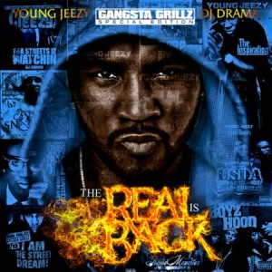 "Young Jeezy - ""The Real Is Back"" (Mixtape)"