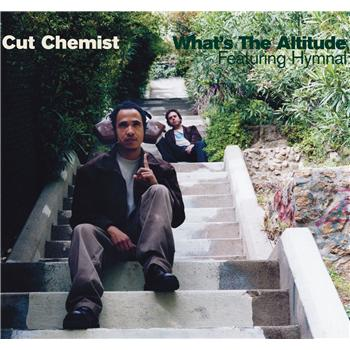 "Cut Chemist - ""What's The Altitude (Dubstep Remix)"" (feat. Hymnal)"