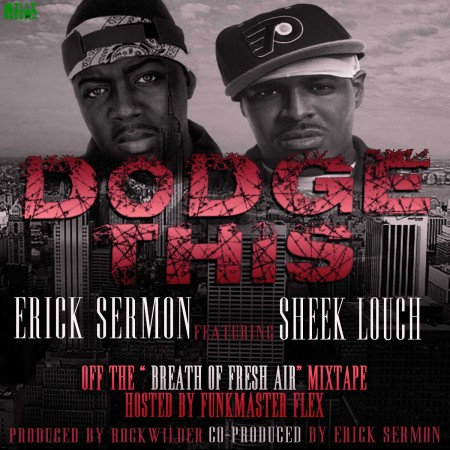 "Erick Sermon - ""Dodge This"" (feat. Sheek Louch + Rockwilder)"