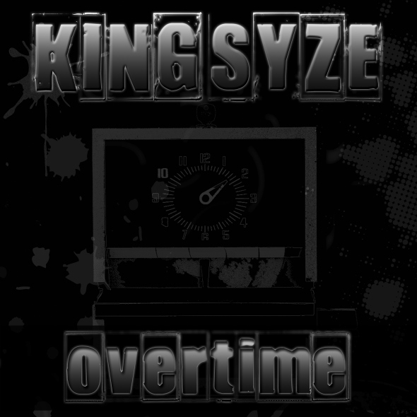 "King Syze - ""Overtime (Mixtape)"""
