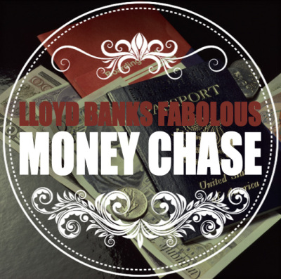 "Lloyd Banks + Fabolous - ""Money Chase"""