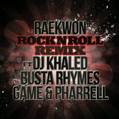 "Raekwon - ""Rock N Roll (Remix)"" (feat. Busta Rhymes, Game, DJ Khaled, Pharrell)"