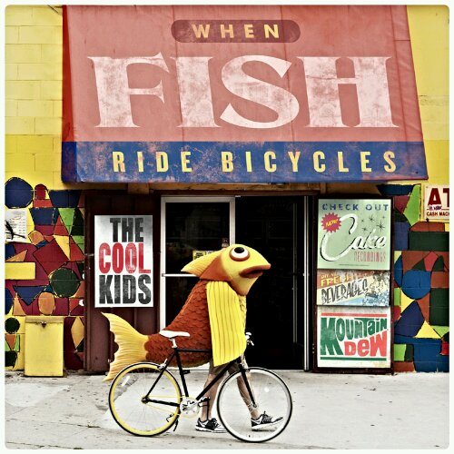The Cool Kids - &quot;When Fish Ride Bicycles&quot; Cover + Tracklist