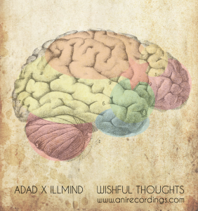 "ADaD x Illmind - ""Wishful Thoughts""(MP3)"