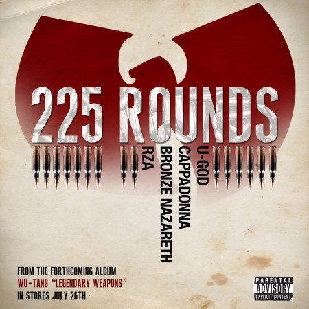 "Wu-Tang - ""225 Rounds"" (feat. U-God, Cappadonna, Bronze Nazareth, RZA, The Revelations)"