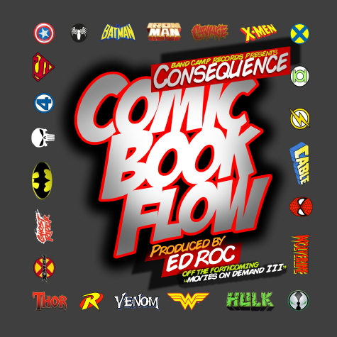 "Consequence - ""Comic Book Flow"""