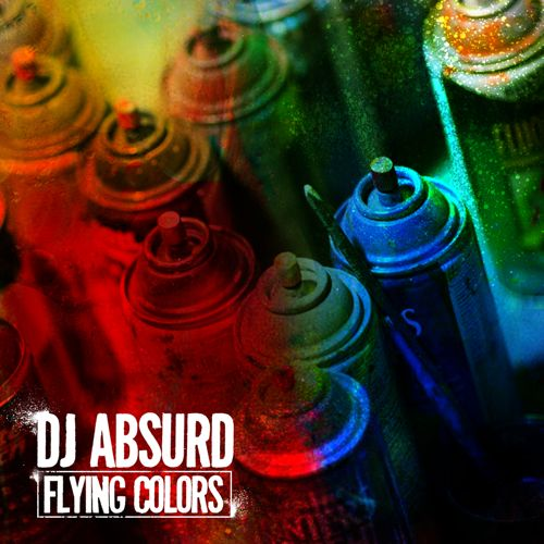 "DJ Absurd - ""Flying Colors"" (feat. Jaz-O, Copywrite & Mela Machinko)"