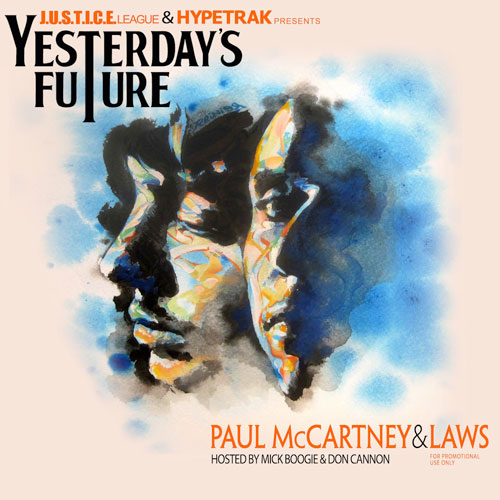 "Laws – ""Yesterday's Future (A Dedication to Paul McCartney)"" (Mixtape)"