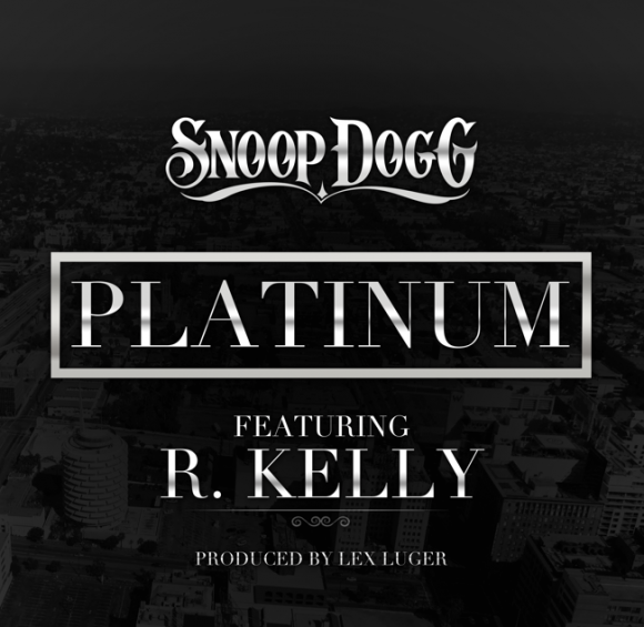 "Snoop Dogg - ""Platinum (Remix)"" (feat. Busta Rhymes + R. Kelly)"
