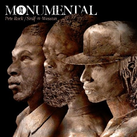 "Pete Rock + Smif-N-Wessun - ""Monumental"""
