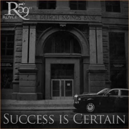 "Royce da 5'9 - ""Success Is Certain"" Cover Artwork + Tracklist"