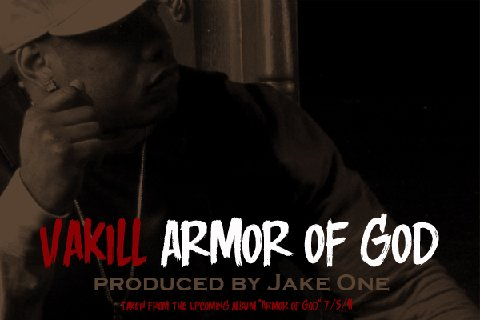 "Vakill - ""Armor Of God"""