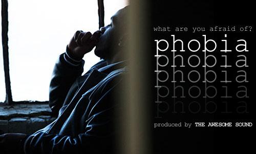 """XV - """"Phobia"""""""