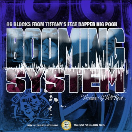 "80 Blocks From Tiffany's - ""Booming System"" (feat. Rapper Big Pooh)"