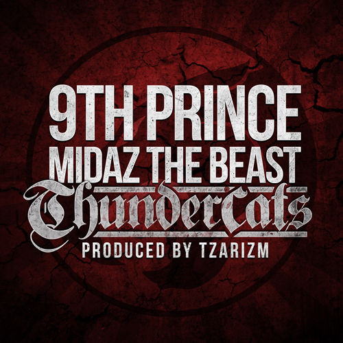 "9th Prince + Midaz - ""Thundercats"""