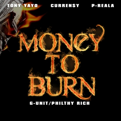 "Tony Yayo - ""Money To Burn"" (feat. Curren$y + P-Reala)"