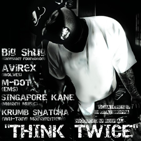 "Big Shug + Krumbsnatcha + M-Dot + Singapore Kane + Avirex - ""Think Twice"""