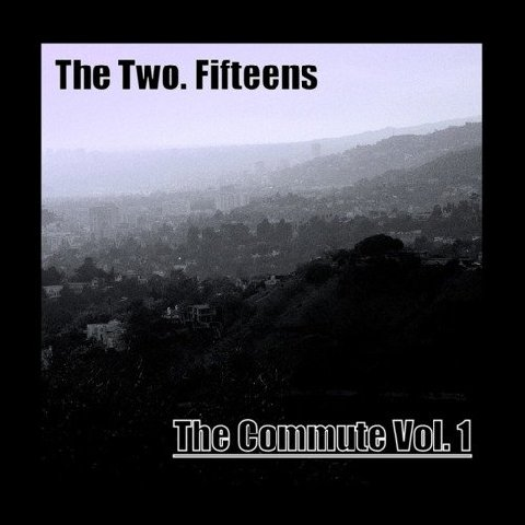 The Two. Fifteens-The Commute Vol. 1 (Mixtape)