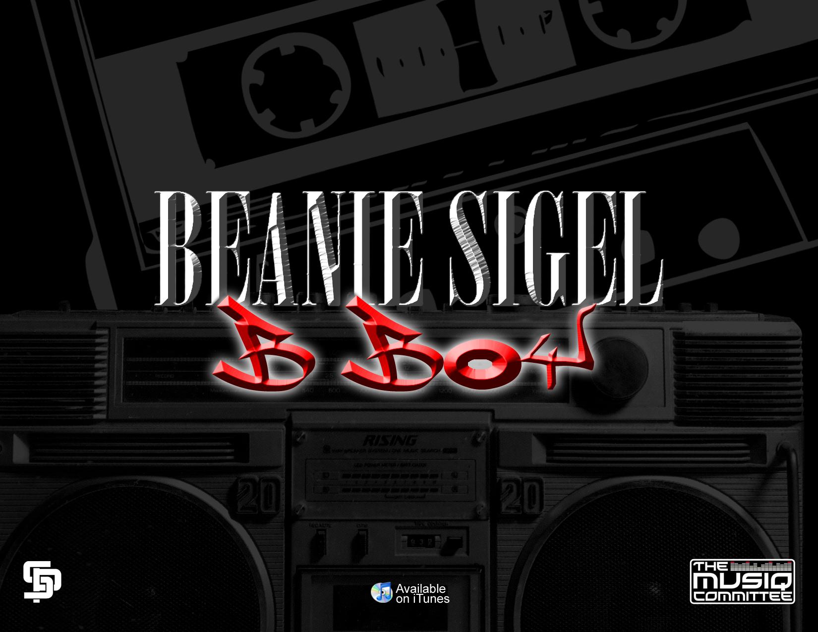 """Beanie Sigel - """"B-Boy"""""""
