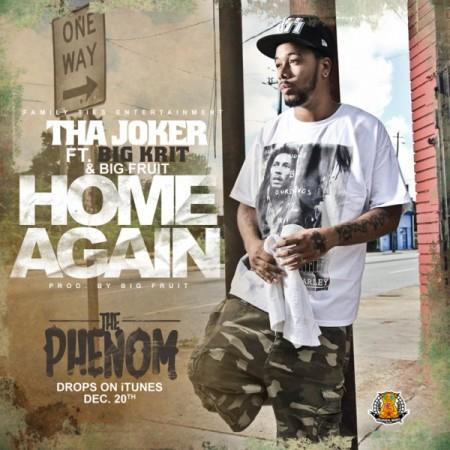"Tha Joker - ""Home Again"" (feat. Big K.R.I.T.)"