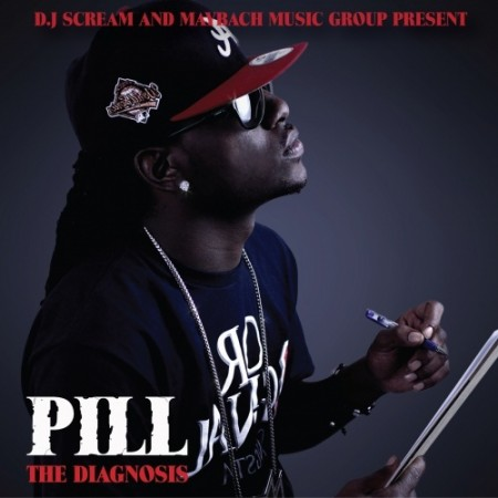"Pill - ""The Diagnosis"" (Mixtape)"
