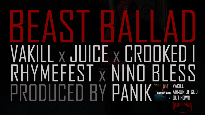 "Vakill - ""Beast Ballad"" (feat. Juice, Crooked I, Rhymefest, Nino Bless)"