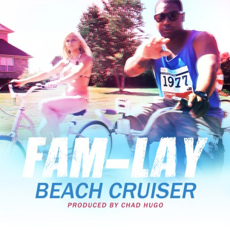 "Fam-Lay - ""Beach Cruiser"" (prod. Chad Hugo)"