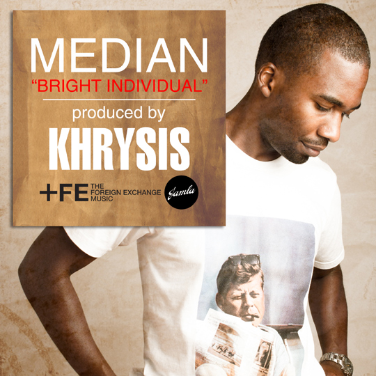 "Median - ""Bright Individual"" (prod. Khrysis)"