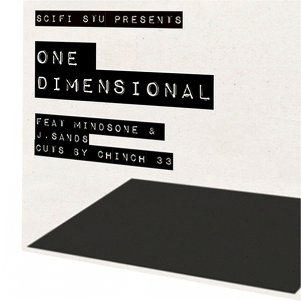 "SciFi Stu - ""One Dimensional"" - Feat MindsOne & J. Sands of Lone Catalysts (MP3)"