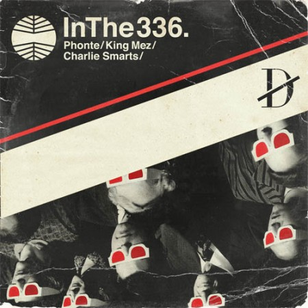 Phonte, King Mez, Charlie Smarts - &quot;In the 336&quot;