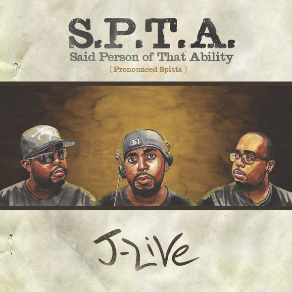"J-Live - ""S.P.T.A. (Said Person Of That Ability)"" Cover Artwork + Tracklist"