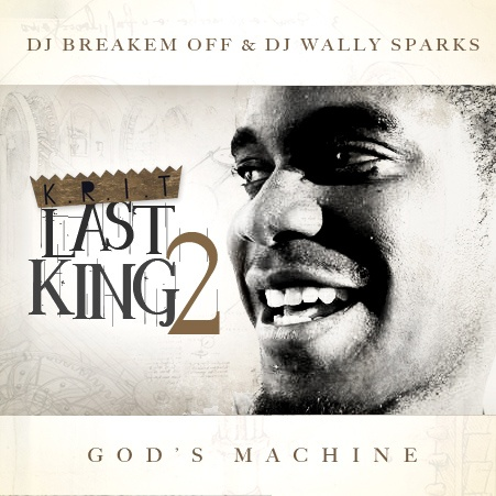 "Big K.R.I.T. – ""Last King 2: God's Machine"" (Mixtape)"