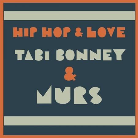 "Tabi Bonney & Murs - ""Hip-Hop & Love"""