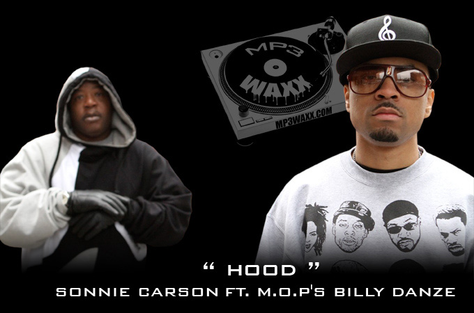 Sonnie Carson - &quot;Hood&quot; (feat. Billy Danze of M.O.P.)