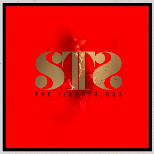 "STS (Money Making Jam Boys) - ""The Illustrious"" (Mixtape)"