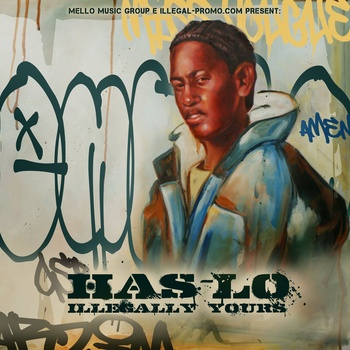 "Has-Lo - ""Illegally Yours"" EP"