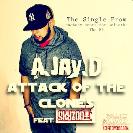 "A.Jay.D - ""Attack of The Clones"" (feat. Skyzoo)"