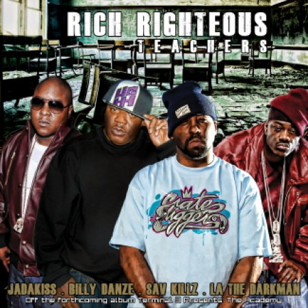 "The Academy - ""Rich Righteous Teachers"" (feat. Jadakiss, Billy Danze, LA the Darkman, Sav Killz)"