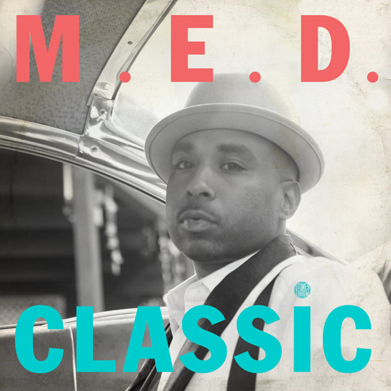 "M.E.D. ""Classic"" LP Available Now Digitally Via Stones Throw"