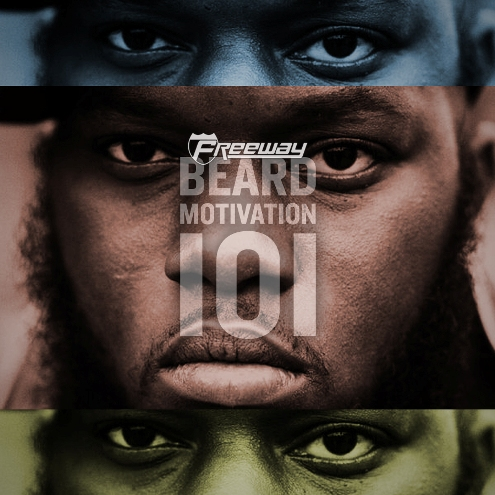 "Freeway - ""Beard Motivation 101"""