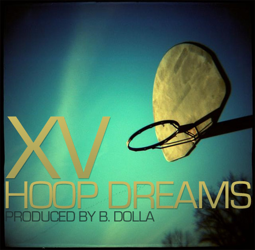 "XV - ""Hoop Dreams"""