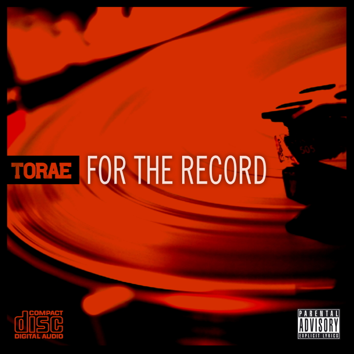 "Torae - ""For The Record"" Cover Art + Tracklist"