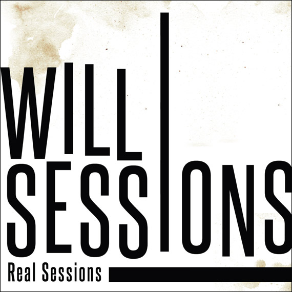 "Will Sessions - ""Real Sessions"""