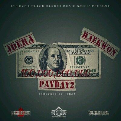 """JD Era - """"Pay Day 2"""" (feat. Raekwon)"""