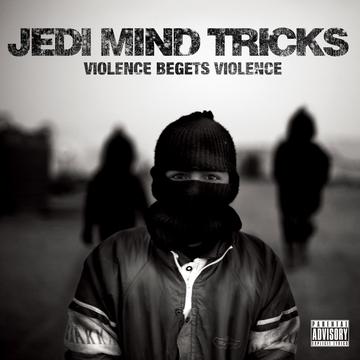 """Jedi Mind Tricks """"Violence Begets Violence"""" Cover Artwork + Tracklisting"""
