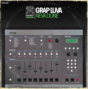 Grap Luva &quot;Neva Done&quot; EP, Hitting November 25th.