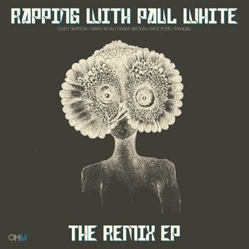"Rapping With Paul White ""The Remix EP"""