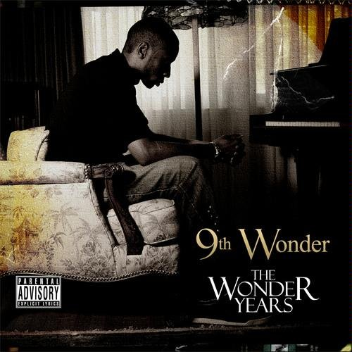 9th Wonder - &quot;The Wonder Years&quot; - @@@1/2 (Review)