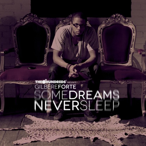 "Gilbere Forte' - ""Some Dreams Never Sleep"" EP"
